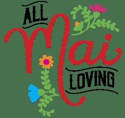 All Mai Loving